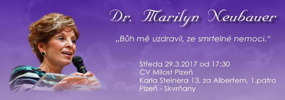 Dr. Marilyn Neubauer v Plzni