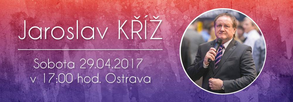 Jaroslav Kříž v Ostravě