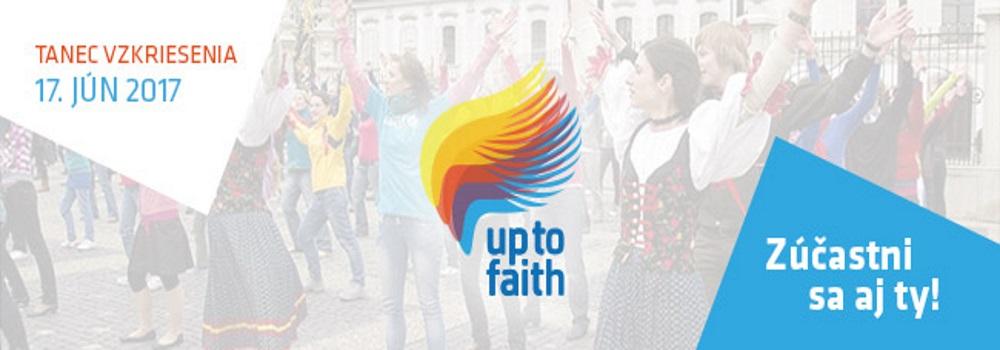 Up To Faith 2017